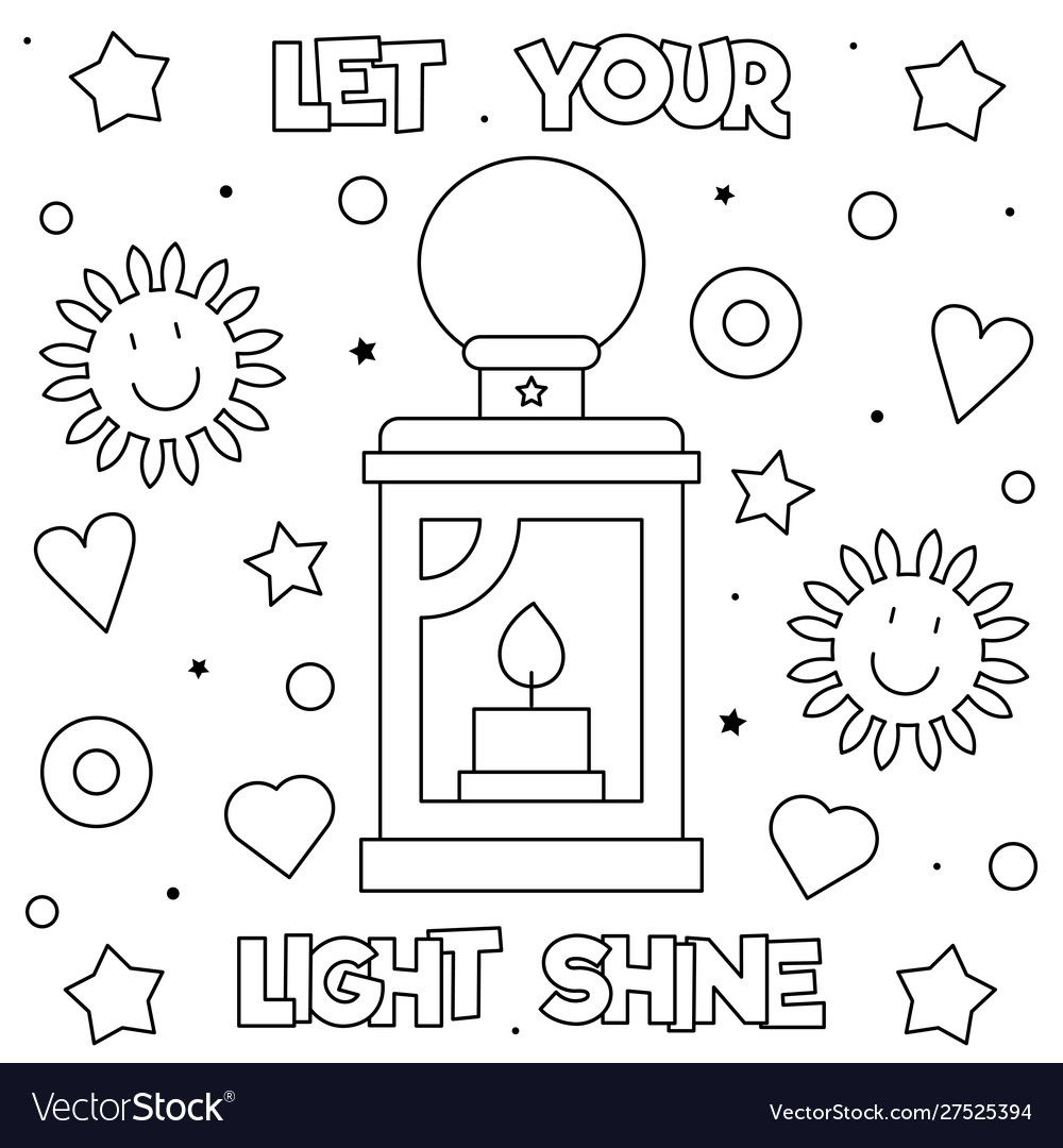 Let Your Light Shine Coloring Page Black And Vector Image On Vectorstock In 2020 Coloring Pages Bible Verse Coloring Page Let Your Light Shine