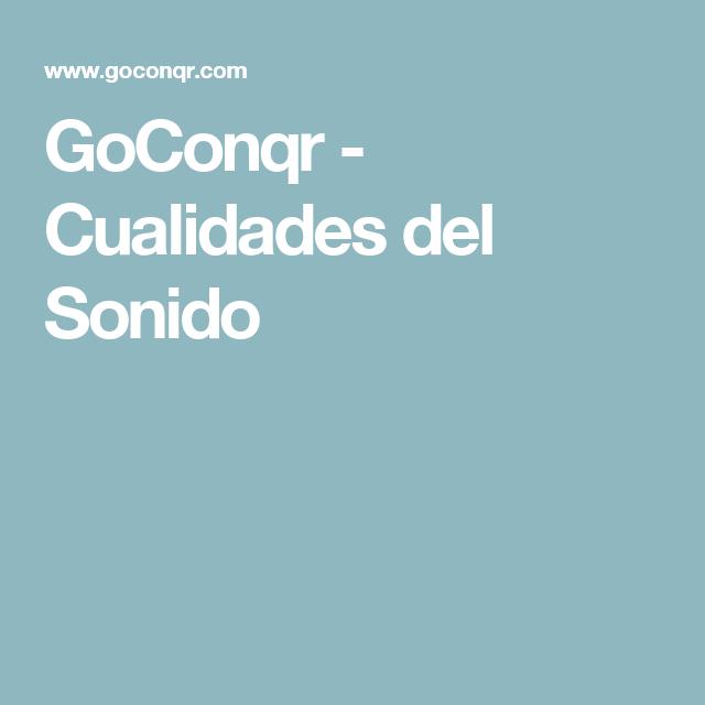 GoConqr - Cualidades del Sonido