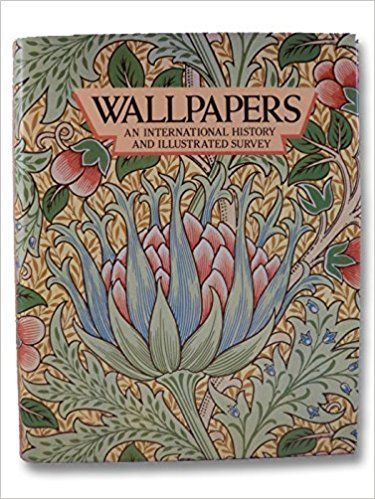 Wallpapers An International History and Illustrated