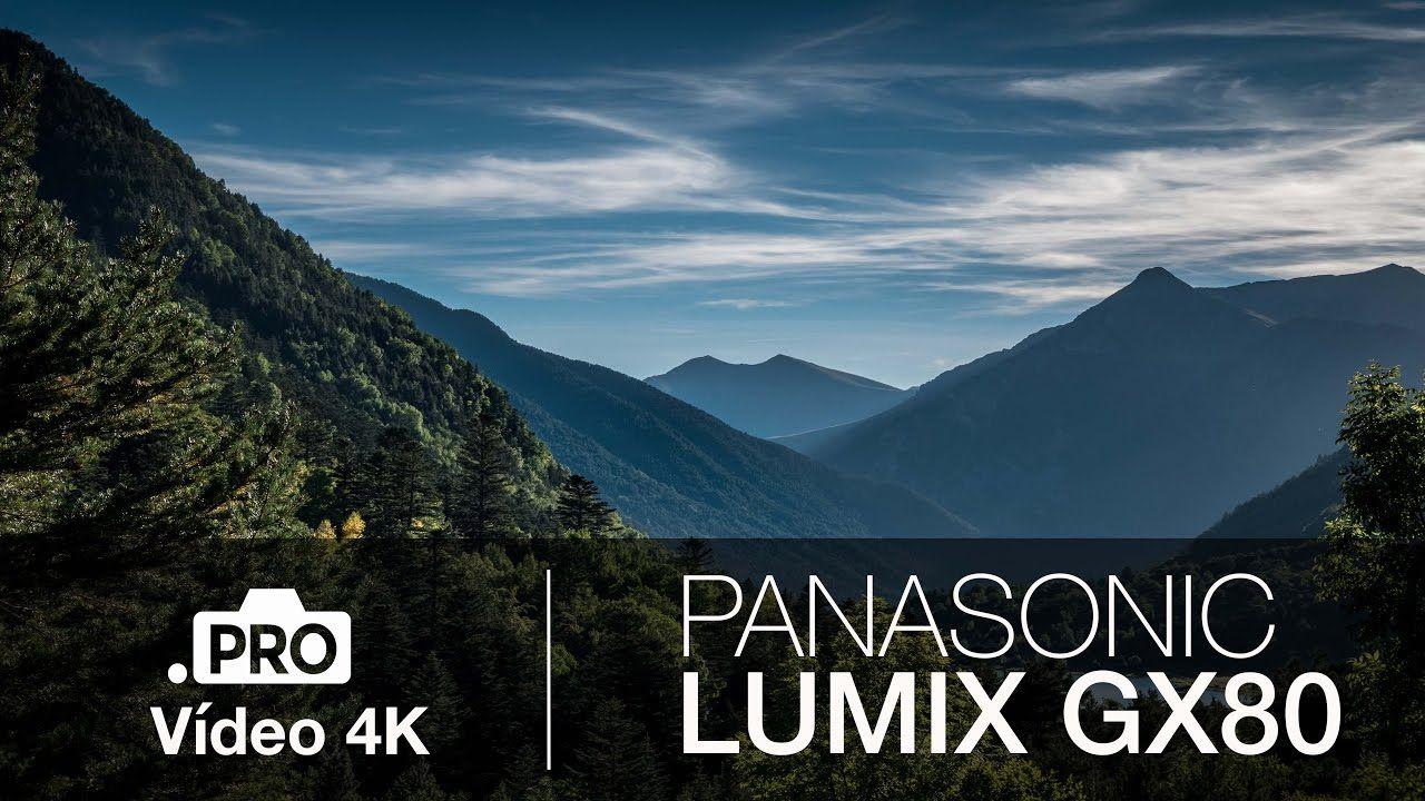 Prueba de video 4K Panasonic LUMIX GX80