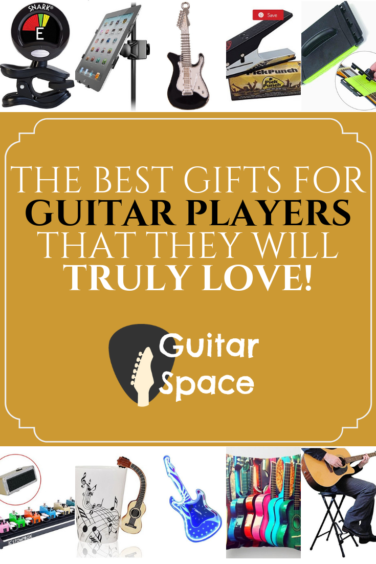 The Best Gifts For Guitar Players That They Will Truly Love Guitar Gifts Guitar Accessories Guitar Player