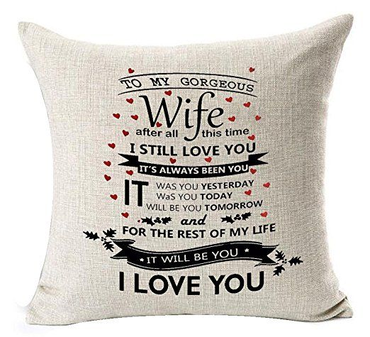 Best Anniversary Gifts For Lover Wife Nordic Sweet Warm Funny Sayings To My Gorgeous I Still Love You Cotton Linen Decorative Throw Pillow Case Cushion