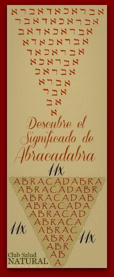 Descubre El Significado De Abracadabra Club Salud Natural
