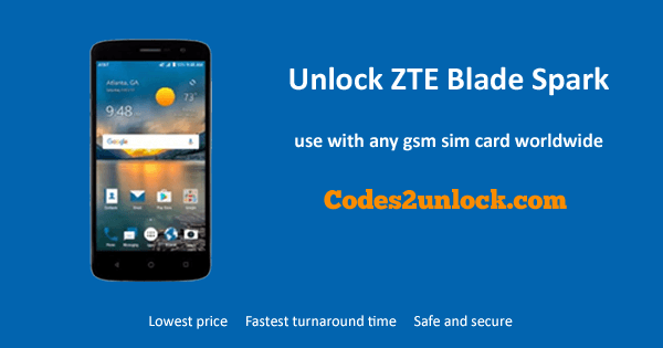 How to Carrier Unlock your ZTE Blade Spark by Unlock Code so