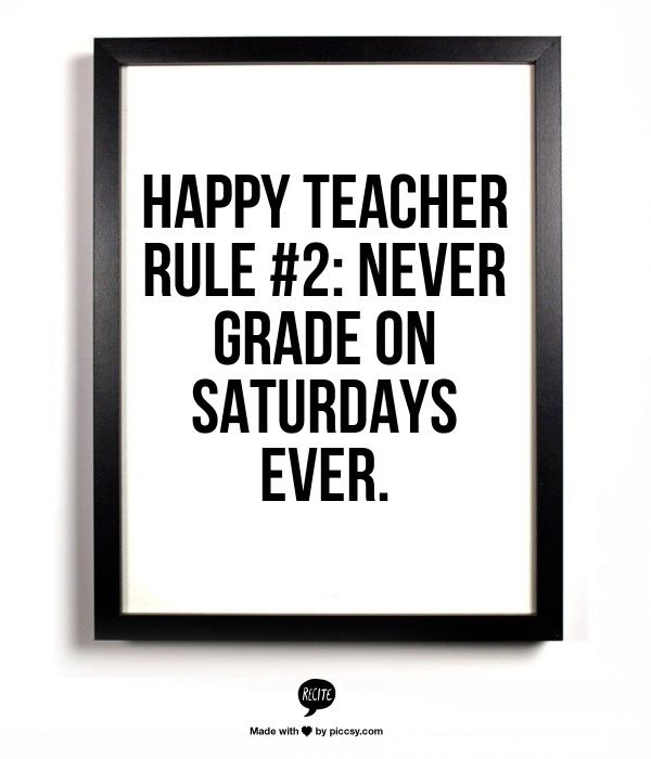 Teacher humour. Mine is Sunday, but every one needs a day off!