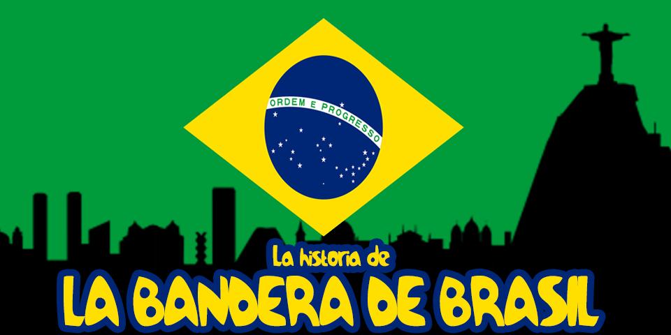 brasil bandera significado su guardado desde historia