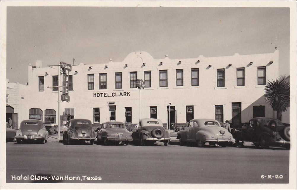 Rp Van Horn Texas Hotel Clark Clic Cars Pu 1949