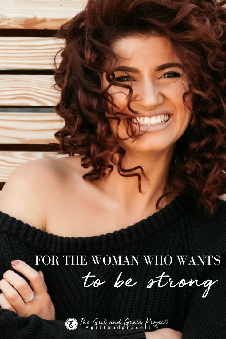 For the Woman Who Wants to Be Strong (With images)   Woman