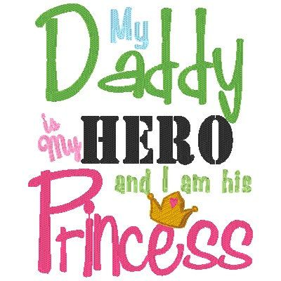 My Daddy Is My Hero Im His Princess My Pretty Girl Daddy