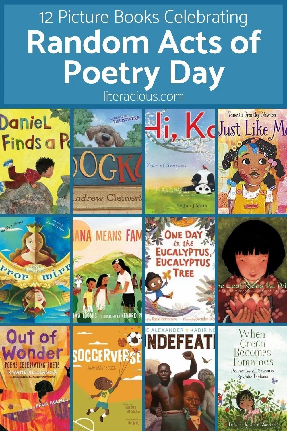 Celebrating Poetry through Picture Books – Literacious   Poetry ...