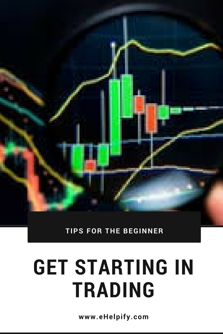 Beginner Steps To Getting Started In Trading Stock Market Investment Tips Investment Quotes