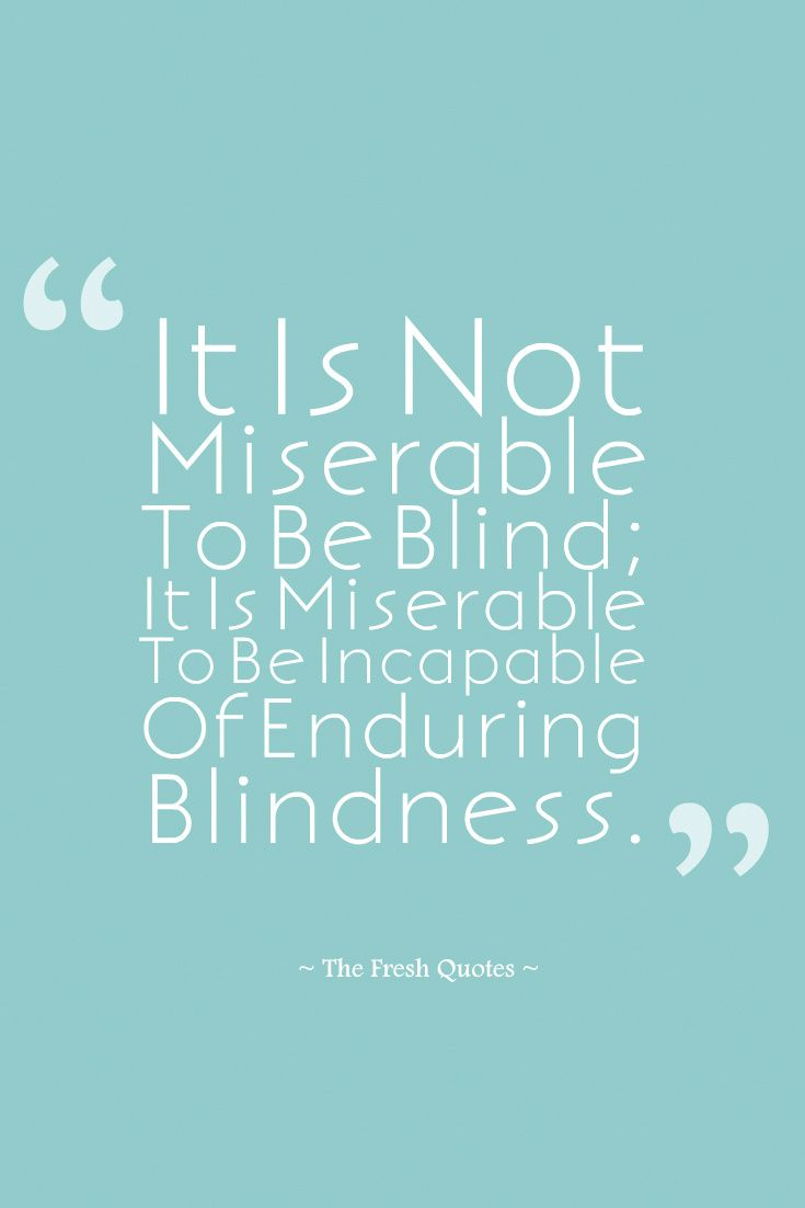 Blind Quotes 75 Beautiful Eyes Quotes  Donate Eye Slogans  Quotes & Sayings