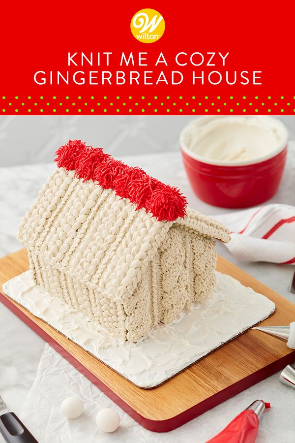 Knit Me a Cozy Gingerbread House Hooked on knitting? Follow this year's fashion trend by decorating a cozy knit-look gingerbread house. Patterned with rich texture that mimics the most elaborate knitting, this design makes a home-spun centerpiece to display and enjoy throughout the holidays!