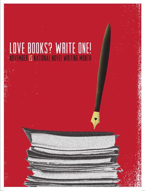 Love Books? Write One! November is national novel writing month!