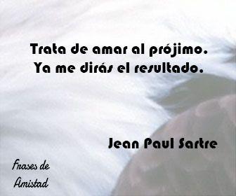Frases De Amor De Jean Paul Sartre Psicologia Autoayuda Y