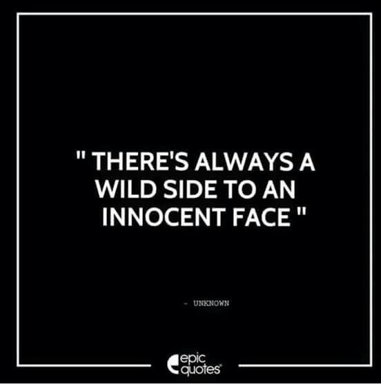 2535f134a2779 There s always a wild side to an innocent face