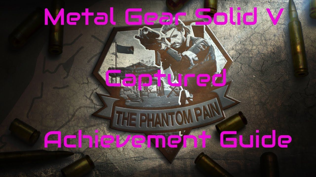 Metal Gear Solid 5: Captured Achievement Guide #MetalGearSolid #mgs #MGSV #MetalGear #Konami #cosplay #PS4 #game #MGSVTPP