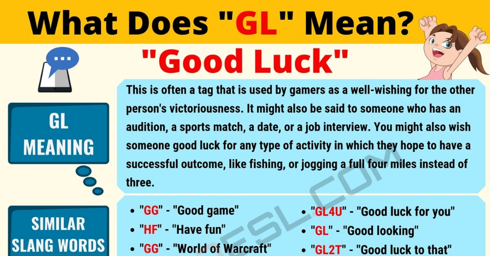 Gl Meaning What Does The Polular Acronym Gl Stand For 7esl Other Ways To Say Meant To Be Good Luck To You