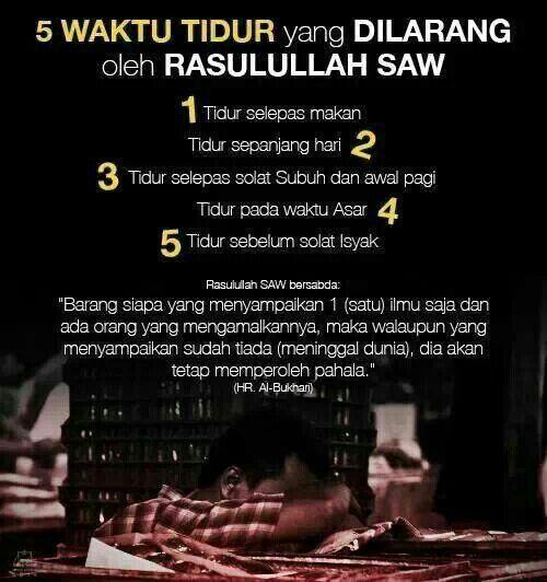 5 Waktu Tidur Yg Dilarang Islamic Inspirational Quotes Learn