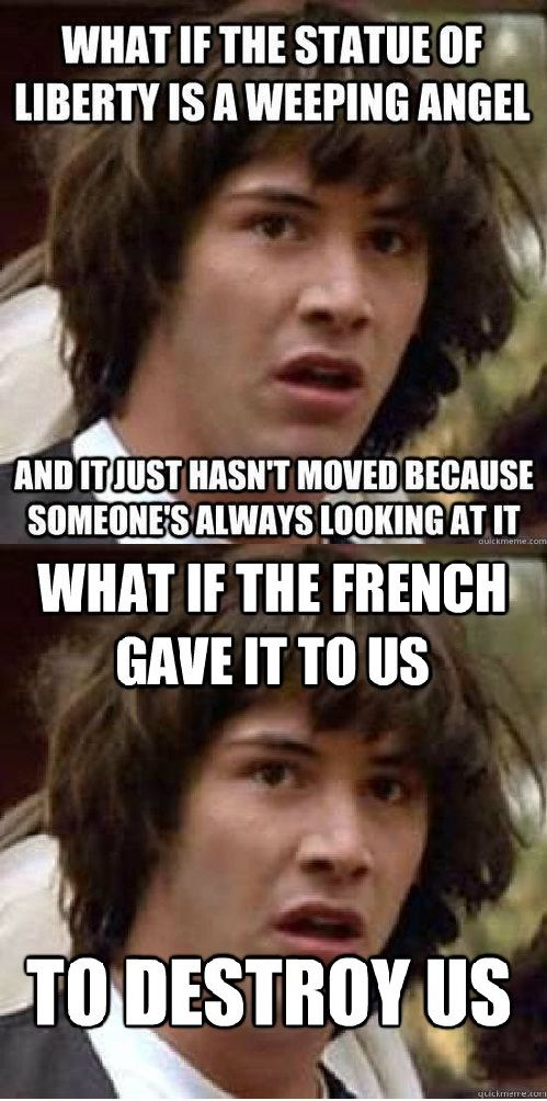 Think about it...Nothing against the French