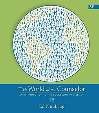 The World Of The Counselor An Introduction To The Counseling Profession Kindle Edition By Edward S Neukrug Politics Psychology Textbook Counseling Ebook