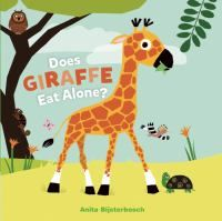 Cover image for Does giraffe eat alone?