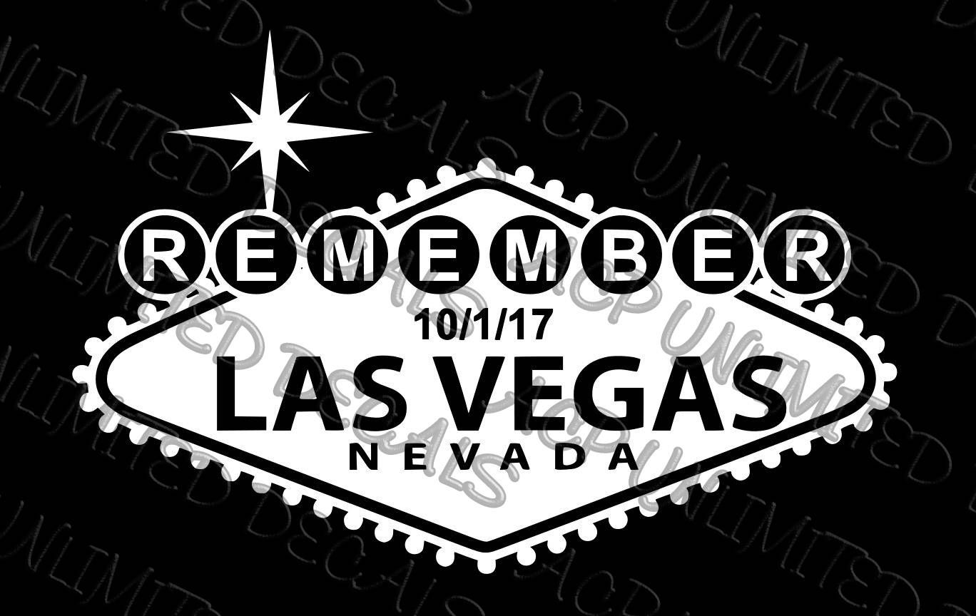 Remember Las Vegas Decal Sticker In Memory And Support For The Victims Of October 1 2017 Las Vegas Stickers Decals [ 864 x 1368 Pixel ]