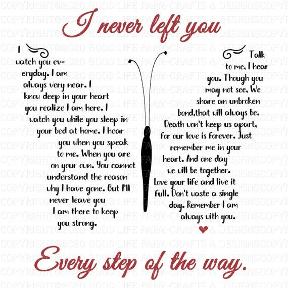 I never left you-Butterfly Poem, SVG, png, jpeg, eps Cutting File, Instant Download, Cricut, Silhouette