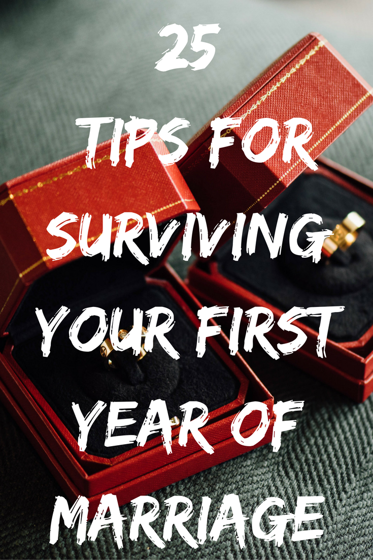 surviving the first year of marriage 25 tips for newlyweds our