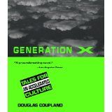 """""""Generation X: Tales for an Accelerated Culture,"""" by Douglas Coupland"""