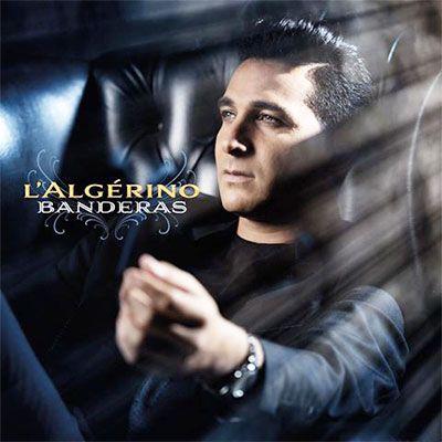 MP3 TÉLÉCHARGER MUSIC LALGERINO BANDERAS