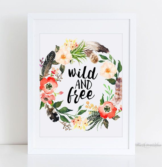 Wild and Free, Bohemian Quote Print, Floral Boho Print, Green Wall
