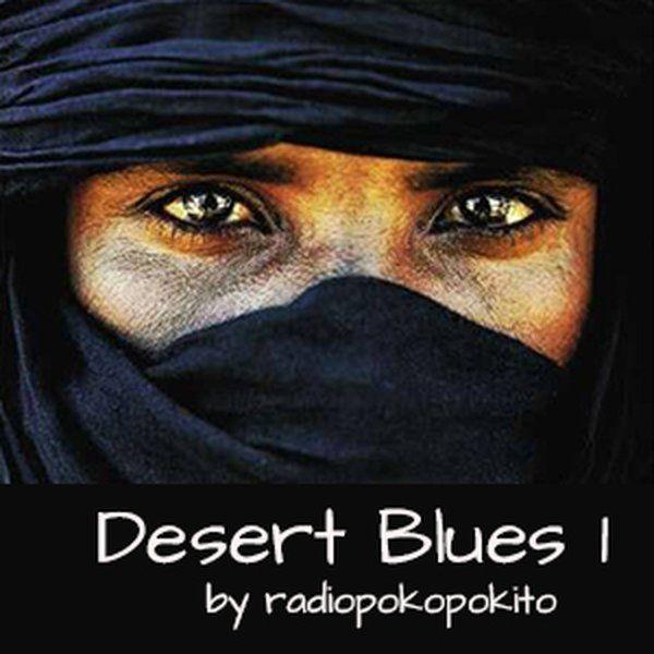 """Check out """"Desert Blues 1"""" by radio poko pokito on Mixcloud"""