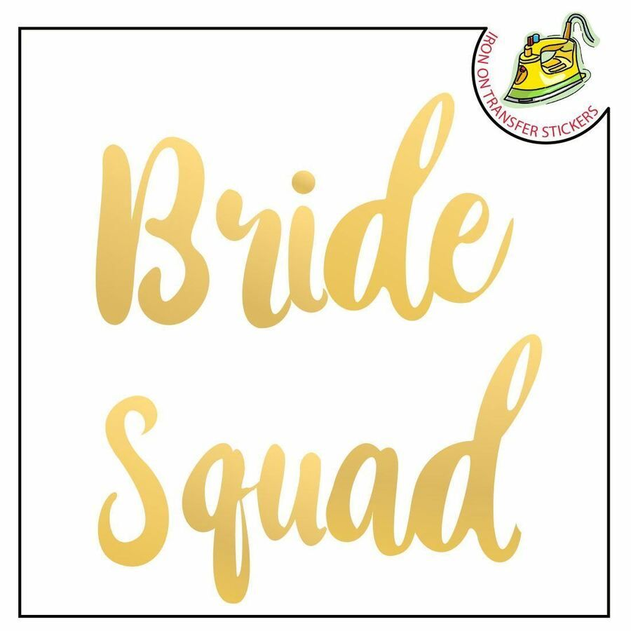 Murrielle 4 Bride Squad//1 The Bride Iron On T-shirts Transfer Vinyl Wedding Party Hen Do Party Vinyl Silver