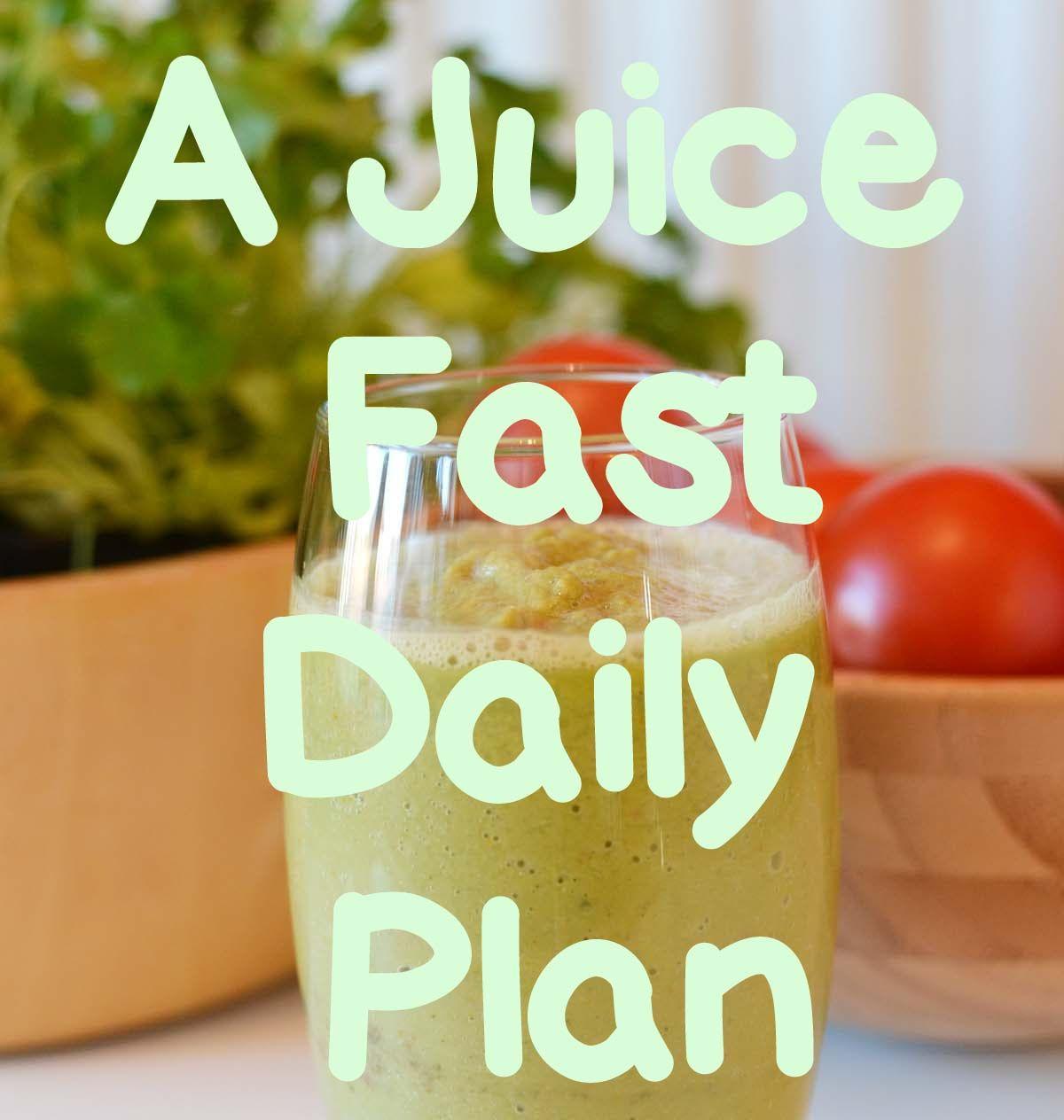 Juice Fasting Diet Plan