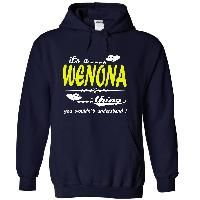 its a WENONA Thing You Wouldnt Understand ! - T Shirt, Hoodie, Hoodies, Year,Name, Birthday