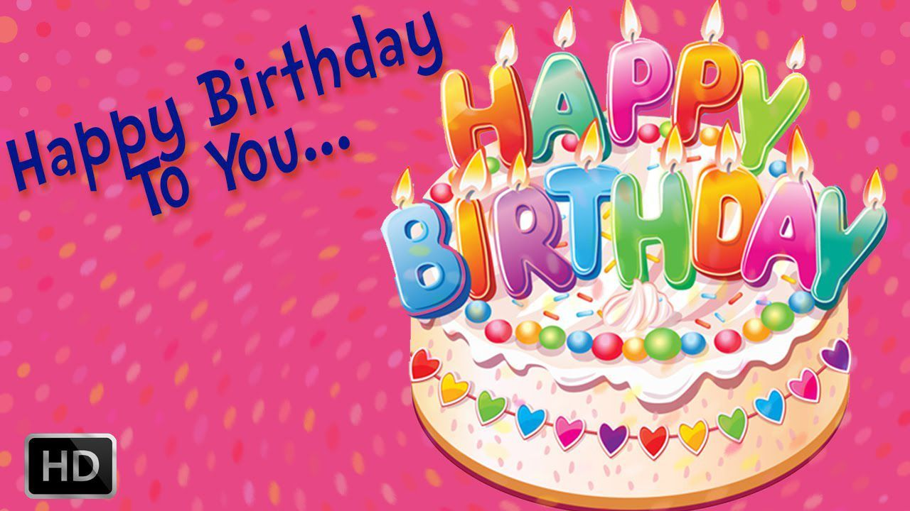 Happy Birthday Wishes Images Free Download Happy Birthday Hd