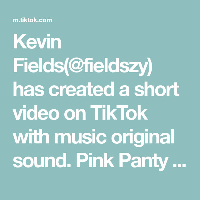 Kevin Fields Fieldszy Has Created A Short Video On Tiktok With Music Original Sound Pink Panty Dropper Call Me In 2021 The Originals Best Friend Goals Greenscreen