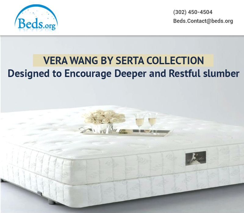 Vera Wang Mattresses By Serta Collection Is Engineered With