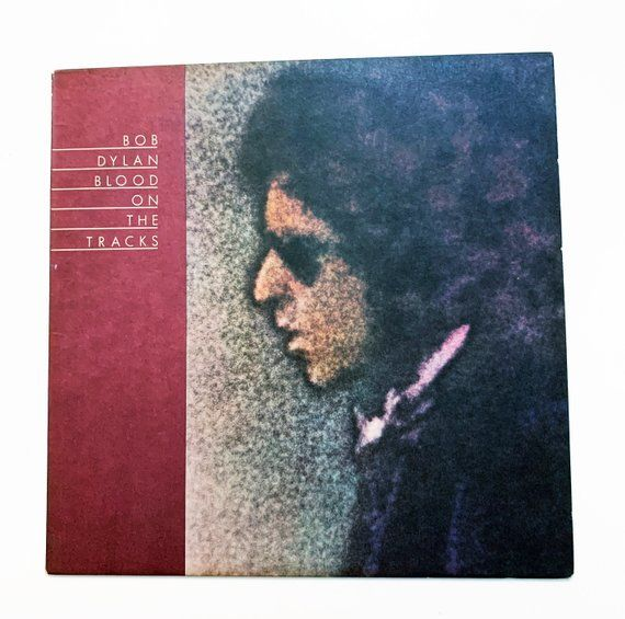 Vintage Bob Dylan Blood On The Tracks Vinyl Lp Record Album 12 1975 In 2019 Blood On The Tracks Bob Dylan Vintage Bob