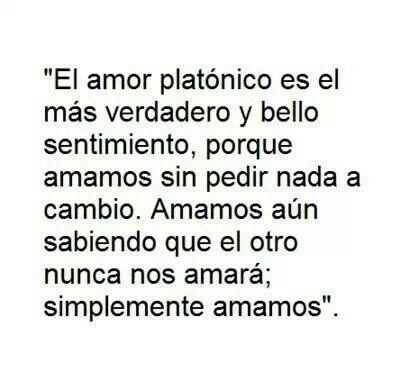 Tu Eres Mi Amor Platonico Y Siempre Lo Seras Simplemente
