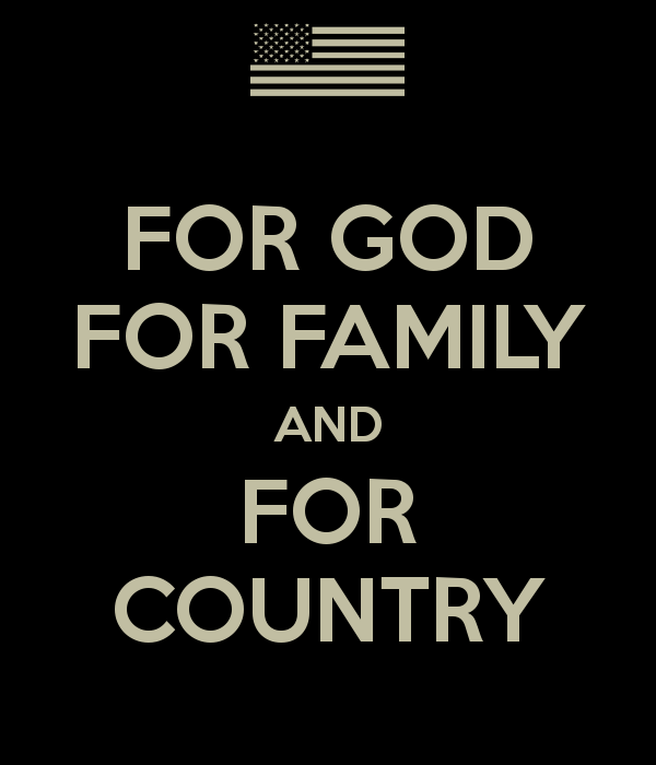 God Country And Family For God For Family And For Country Poster