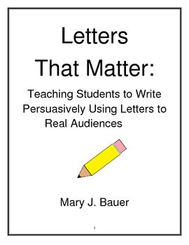 Letters that matter 20 2 cool 4 school pinterest business when teaching beginning persuasive writing it helps to have student driven issues and real audiences accmission Choice Image