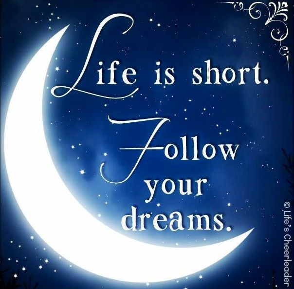 Pretty Good Night Quotes: Follow Your Dreams Quote Via Www.Facebook.com