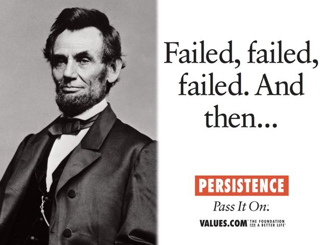 Persistence Abraham Lincoln Resilience Quotes Worth