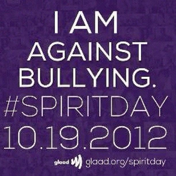 #SpiritDay #IAmAgainstBullying #AgainstBullying