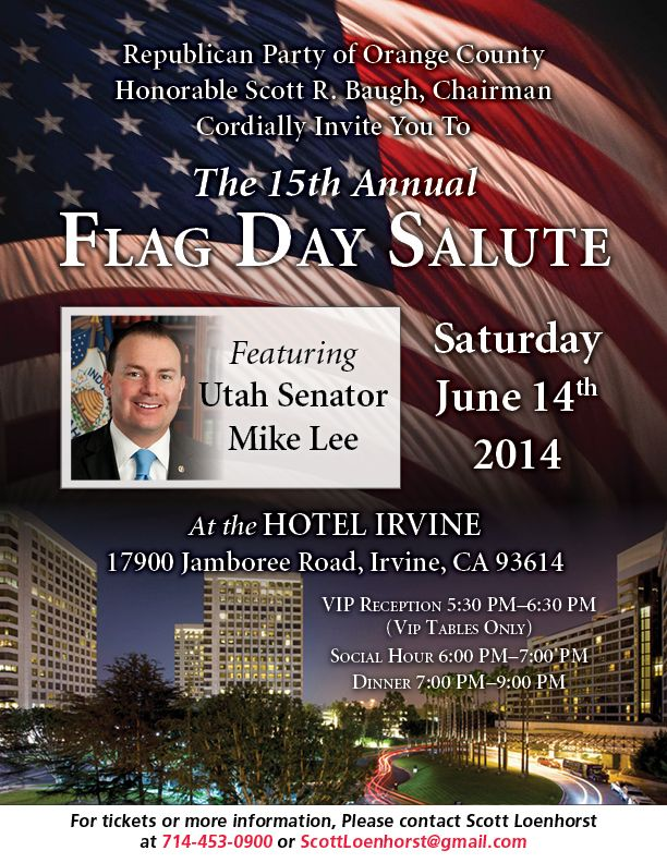 Click here for tickets: https://secure.piryx.com/donate/jSknYL4T/Republican-Party-of-Orange-County/flagday2014