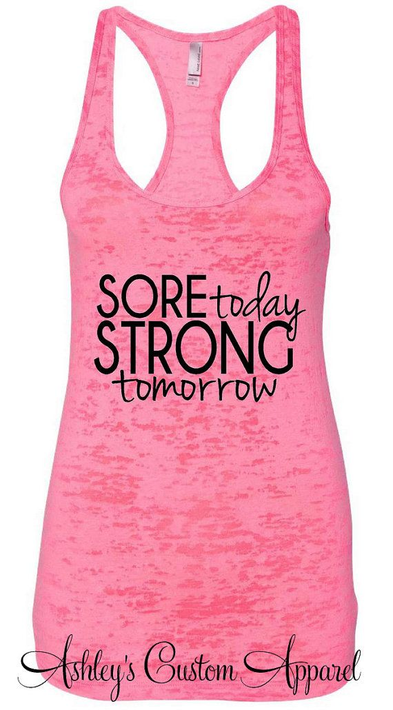 Workout Tank. Sore Today STRONG Tomorrow  by AshleysCustomApparel