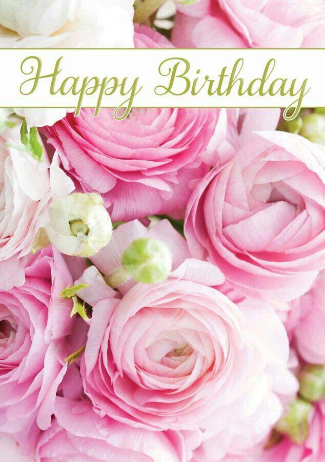 Happy Birthday Roses Avec Images Carte Anniversaire Fleurs