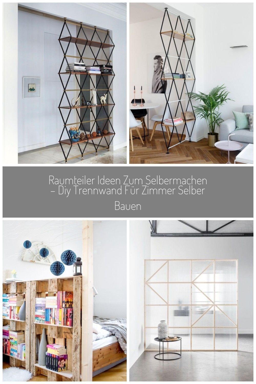 Raumteiler Ideen Zum Selbermachen Diy Trennwand Fur Zimmer Selber Bauen D In 2020 Raumteiler Ideen Raumteiler Trennwand